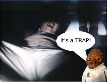 It's a TRAP!